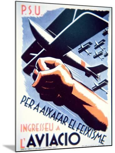 To Defeat Fascism Join the Air Force', Republican Poster, 1937--Mounted Giclee Print
