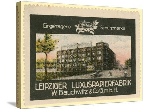 W Bauchwitz and Co Luxury Paper Factory, Leipzig, Germany--Stretched Canvas Print