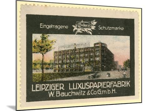W Bauchwitz and Co Luxury Paper Factory, Leipzig, Germany--Mounted Giclee Print