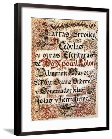 Book of Privileges Granted to Christopher Columbus--Framed Art Print