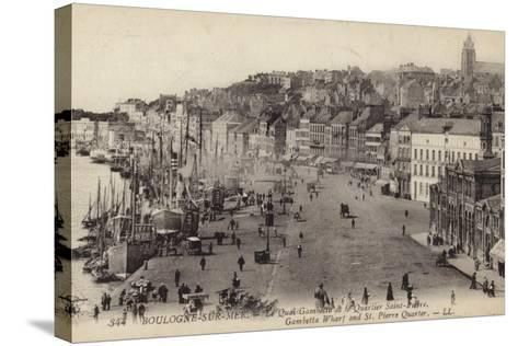 Postcard Depicting the Gambetta Wharf and St Pierre Quarter in Boulogne--Stretched Canvas Print