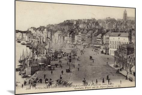 Postcard Depicting the Gambetta Wharf and St Pierre Quarter in Boulogne--Mounted Photographic Print