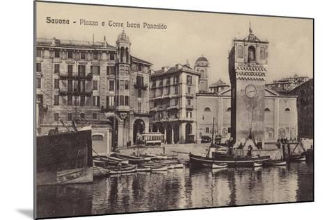 Postcard Depicting the Piazza and Torre Leon Pancaldo--Mounted Photographic Print