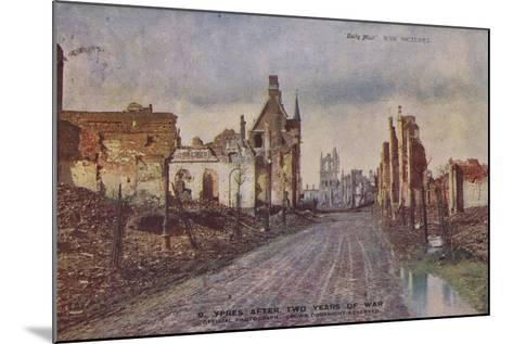 Ypres, Belgium, after Two Years of War, World War I--Mounted Photographic Print