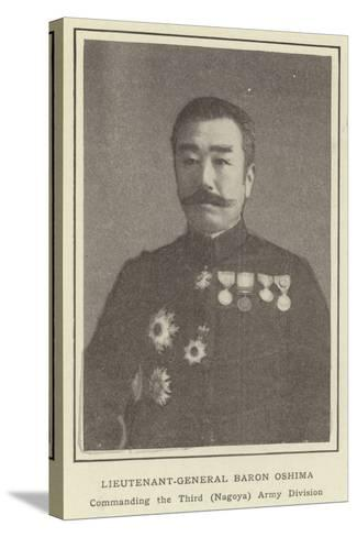 Lieutenant-General Baron Oshima, Commanding the Third--Stretched Canvas Print