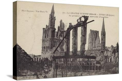 Ruins of the Cloth Hall, Ypres, Belgium, World War I--Stretched Canvas Print