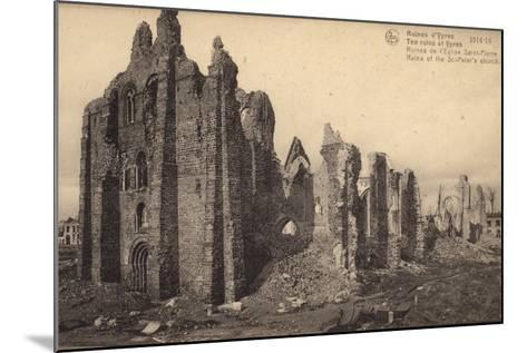 Ruins of St Peter's Church, Ypres, Belgium, World War I--Mounted Photographic Print