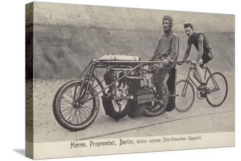 Herrm Przyrembel, Berlin, Hinter Seinem Schrittmacher Geppert--Stretched Canvas Print