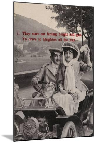 They Start Out Feeling Bright and Gay, to Drive to Brighton All the Way--Mounted Photographic Print