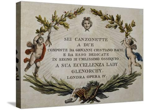 Title Page of Six Songs for Two Voices with Dedication to Lady Glenorci, Opera IV-Carl Philipp Emanuel Bach-Stretched Canvas Print