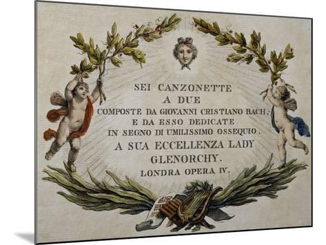 Title Page of Six Songs for Two Voices with Dedication to Lady Glenorci, Opera IV-Carl Philipp Emanuel Bach-Mounted Giclee Print
