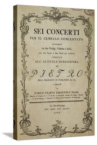 Title Page of Six Concertos for Harpsichord with Dedication to His Highness Duke Peter-Carl Philipp Emanuel Bach-Stretched Canvas Print