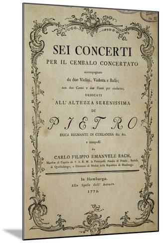 Title Page of Six Concertos for Harpsichord with Dedication to His Highness Duke Peter-Carl Philipp Emanuel Bach-Mounted Giclee Print
