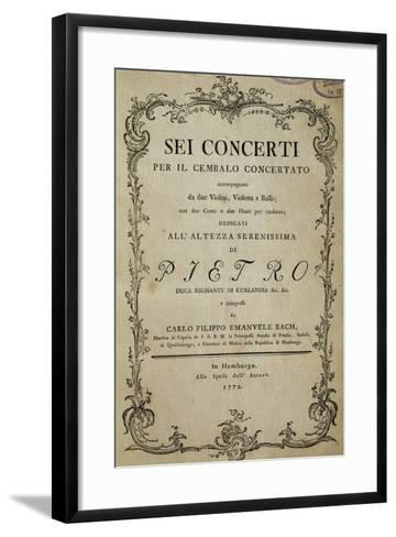Title Page of Six Concertos for Harpsichord with Dedication to His Highness Duke Peter-Carl Philipp Emanuel Bach-Framed Art Print