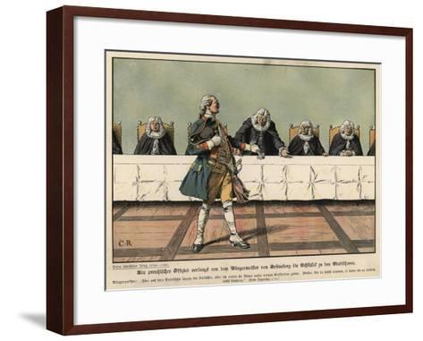 A Prussian Officer Demanding the Keys to the Town from the Mayor of Gruneberg-Carl Rochling-Framed Art Print