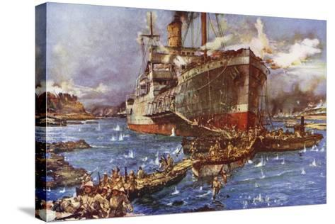 The Landing of Troops from the River Clyde at V Beach, Gallipoli Peninsula, Turkey, 25 April 1915-Charles Edward Dixon-Stretched Canvas Print
