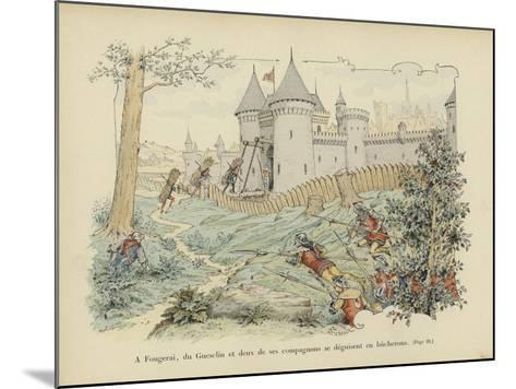 Bertrand Du Guesclin and Two of His Companions Disguise Themselves as Woodcutters-Paul de Semant-Mounted Giclee Print