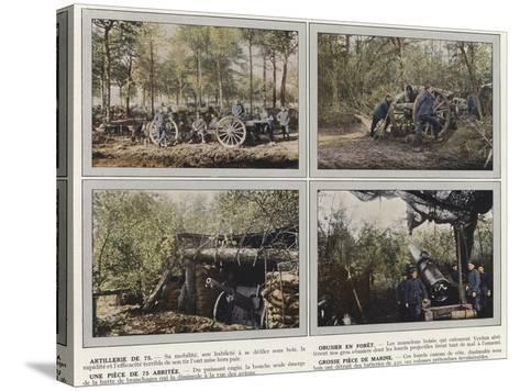 Artillerie De 75, Obusier En Foret, Une Piece De 75 Abritee, Grosse Piece De Marine-Jules Gervais-Courtellemont-Stretched Canvas Print