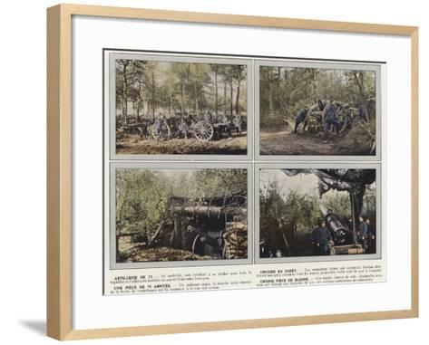 Artillerie De 75, Obusier En Foret, Une Piece De 75 Abritee, Grosse Piece De Marine-Jules Gervais-Courtellemont-Framed Art Print