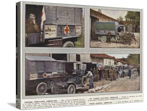 Voiture Ambulance Americaine, Un Camion Sanitaire Americain, Poste Central Americain-Jules Gervais-Courtellemont-Stretched Canvas Print