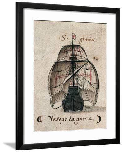 Vasco Da Gama's Caravel, Illustration from 'Memorias Das Armadas', C.1568--Framed Art Print