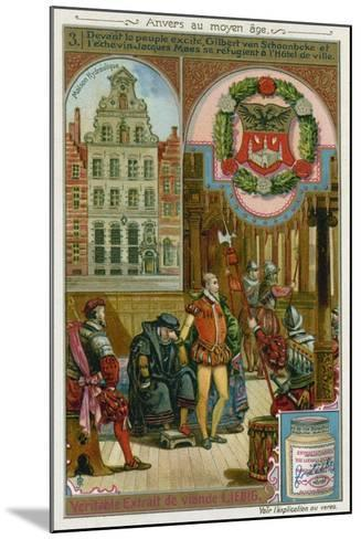 Gilbert Van Schoonbeke and Pensionary Jacob Maes Take Refuge from the Populace in the City Hall--Mounted Giclee Print