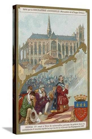 Henry IV of France Praying in Amiens Cathedral after the Recapture of the City from the Spanish--Stretched Canvas Print
