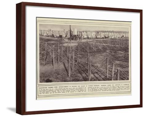 Electrified Barbed-Wire Entanglements to Prevent the Escape of German Prisoners--Framed Art Print