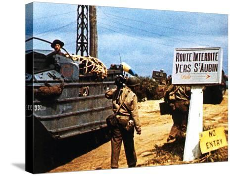 The Road to Saint-Aubin-Sur Mer Has Been Closed Due to Fighting in the Area--Stretched Canvas Print