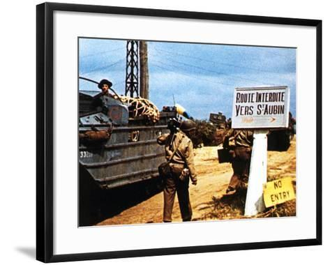 The Road to Saint-Aubin-Sur Mer Has Been Closed Due to Fighting in the Area--Framed Art Print