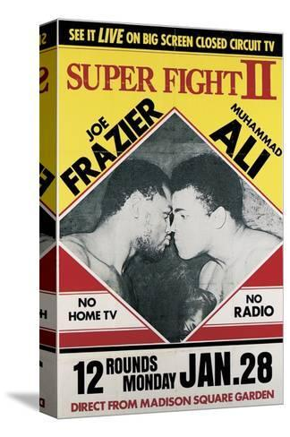 Poster Advertising the Second 'Super Fight' Between Muhammad Ali and Joe Frazier--Stretched Canvas Print