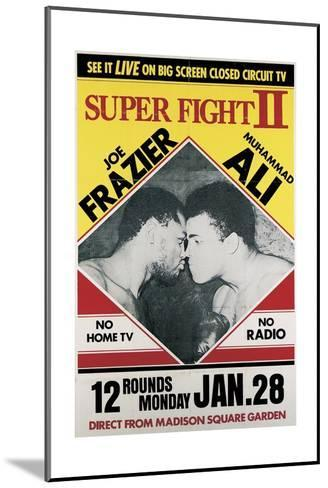 Poster Advertising the Second 'Super Fight' Between Muhammad Ali and Joe Frazier--Mounted Giclee Print