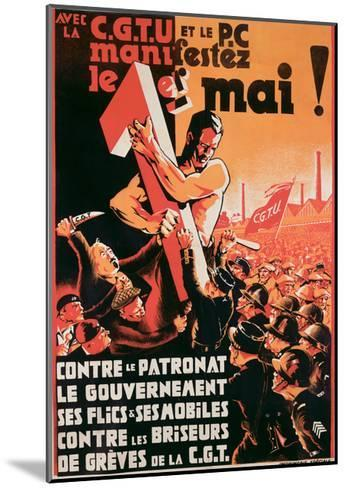 Poster Advertising a 1st May Demonstration by the C.G.T.U. and the P.C. Against Employers--Mounted Giclee Print