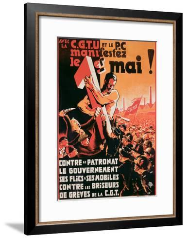 Poster Advertising a 1st May Demonstration by the C.G.T.U. and the P.C. Against Employers--Framed Art Print