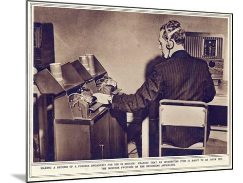 Making a Record of a Foreign Broadcast for Use in Britain--Mounted Photographic Print