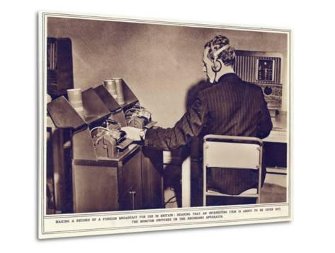 Making a Record of a Foreign Broadcast for Use in Britain--Metal Print