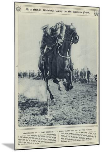 At a British Divisional Camp on the Western Front--Mounted Photographic Print