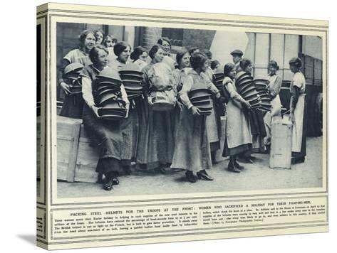 Packing Steel Helmets for the Troops at the Front--Stretched Canvas Print