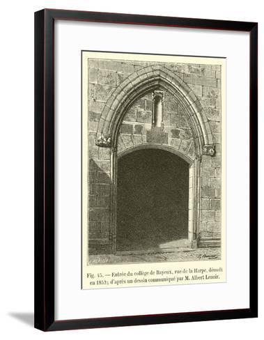 Entree Du College De Bayeux--Framed Art Print