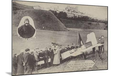 Louis Bleriot with His Aircraft at Dover after Flying across the English Channel, 15 July 1909--Mounted Photographic Print