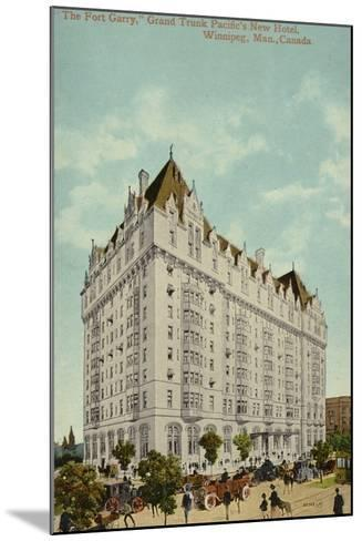 The Fort Garry, Grand Trunk Pacific Railway's New Hotel, Winnipeg, Manitoba, Canada--Mounted Photographic Print