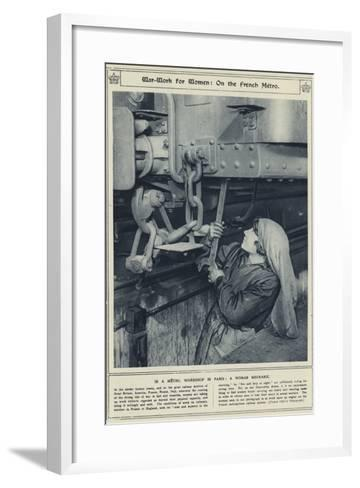 War-Work for Women, on the French Metro, in a Metro, Workshop in Paris, a Woman Mechanic--Framed Art Print