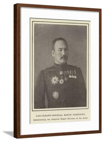 Lieutenant-General Baron Hasegawa, Commanding the Imperial Guard Division of the Army--Framed Art Print