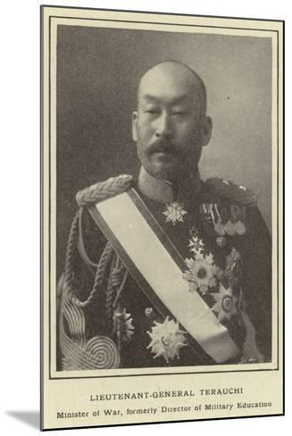 Lieutenant-General Terauchi, Minister of War, Formerly Director of Military Education--Mounted Photographic Print