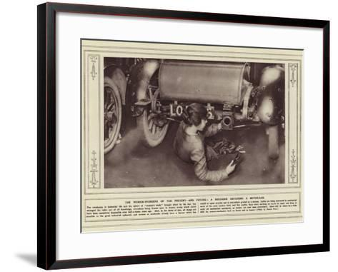 The Women-Workers of the Present, and Future, a Mechanic Repairing a Motor-Car--Framed Art Print