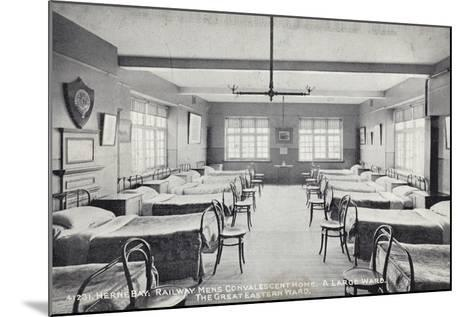 Herne Bay, Railway Mens Convalescent Home, a Large Ward, the Great Eastern Ward--Mounted Photographic Print
