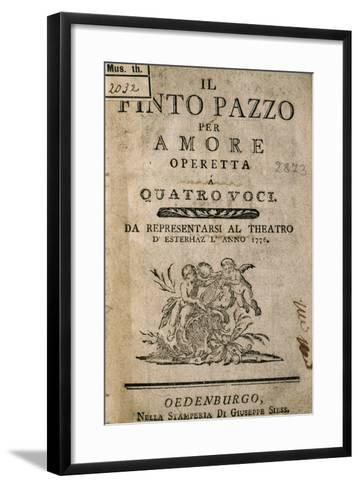 Title Page of Il Finto Pazzo Per Amore, Operetta by Carl Ditters Von Dittersdorf--Framed Art Print