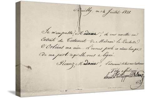 Handwritten Letter by Louis Philippe D'Orleans in Relation to His Mother's Will--Stretched Canvas Print