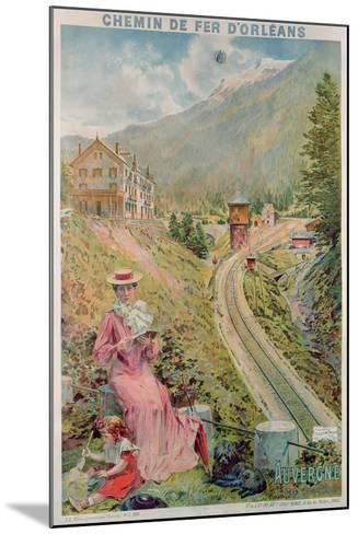Poster Advertising the Resort of 'Le Lioran, Auvergne' with the 'Chemins De Fer D'Orleans', 1904--Mounted Giclee Print