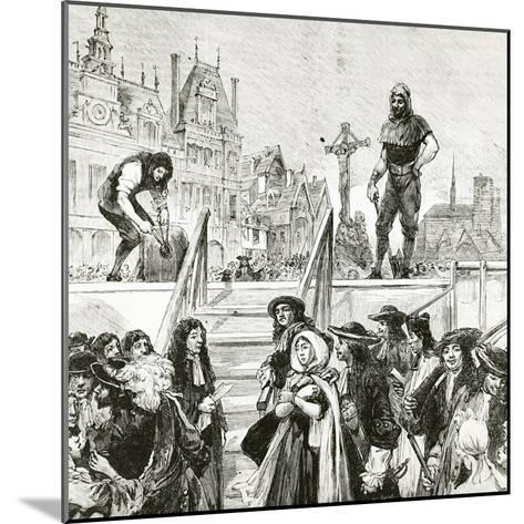 Affair of the Poisons, the Beheading of Marie-Madeleine D'Aubray, Marquise De Brinvilliers--Mounted Giclee Print